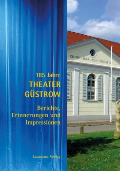 185 Jahre Theater Güstrow